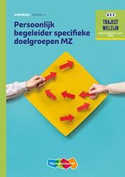 Persoonlijk begeleider specifieke doelgr -traject Welzijn Berta, N.