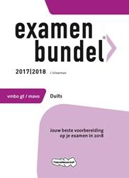 Examenbundel vmbo-gt/mavo Duits 2017/201 -jouw beste voorbereiding op je examen in 2018 Schoeman, J.