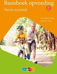 Basisboek opvoeding, theorie en praktijk -theorie en praktijk Malschaert, Hans