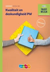 Kwaliteit en deskundigheid PW -traject Welzijn