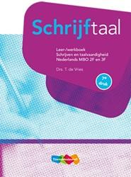 Schrijftaal -Schrijven en taalvaardigheid Vries, T. de
