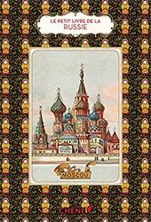 Le petit livre de la Russie Zerdoun, Catherine
