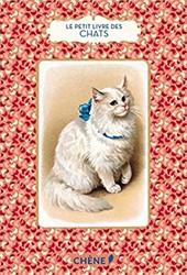 Le Petit Livre des chats Bulard-Cordeau, Brigitte