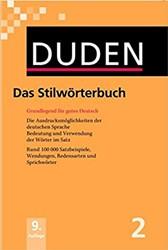 Duden 02. Das Stilworterbuch -Grundlegend fur gutes Deutsch . Mehr als 100.000 Satzbeispie