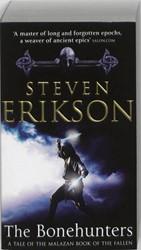 MALAZAN (06): THE BONEHUNTERS -a tale of the Malazan book of the fallen STEVEN ERIKSON