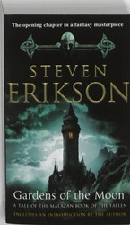 Gardens of the Moon -a tale of the Malazan book of the fallen Erikson, Steven