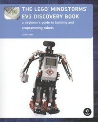 The Lego Mindstorms EV3 Discovery Book -A Beginner's Guide to Bui and Programming Robots Valk, Laurens