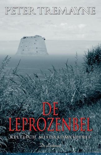 De leprozenbel -een Keltisch misdaadmysterie Tremayne, Peter