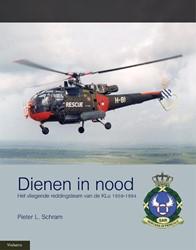 Dienen in nood -het vliegende reddingsteam van de Koninklijke Luchtmacht 195 Schram, Pieter L.