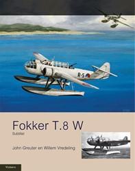 MILITAIRE HISTORIE FOKKER T.8W VREDELING, WILLEM
