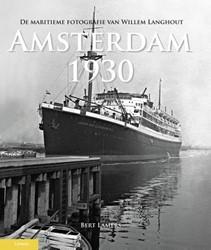 Amsterdam 1930 -de maritieme fotografie van Pe ter Langhout Lamers, Bert