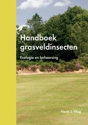 Handboek grasveldinsecten -ecologie en beheersing Vlug, Henk J.