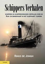 Schippers Verhalen -schipper en schippersvrouwen v ertellen over de Rijn- en binn Jongh, Rinus de