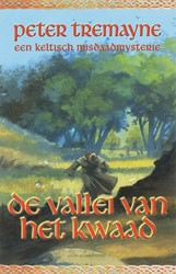 Valei van het kwaad -een Keltisch misdaadmysterie Tremayne, Peter