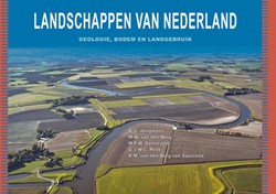 Landschappen van Nederland -geologie, bodem en landgebruik Jongmans, A.G.