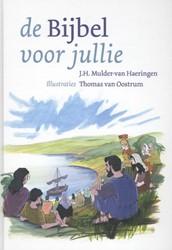 Bijbel voor jullie Mulder - van Haeringen, J.H.