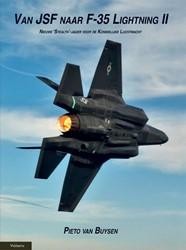 Van JSF naar F-35 Lightning II -nieuwe 'stealth'-jag Koninklijke Luchtmacht Buysen, Pieto van