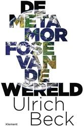 De metamorfose van de wereld -Sociologie van metamorfosen Beck, Ulrich