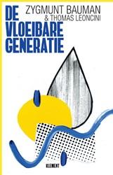 De vloeibare generatie -Over veranderingen in het derd e millenium Leoncini, Thomas