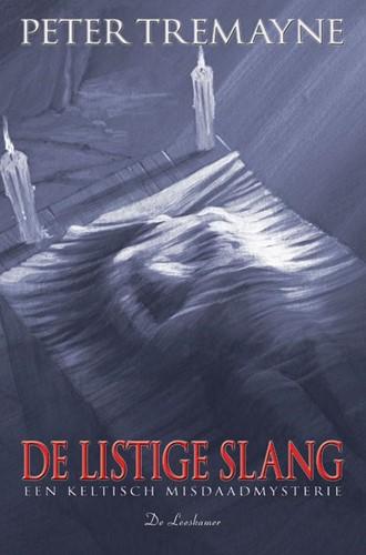 De listige slang -een Keltisch misdaadmysterie Tremayne, Peter
