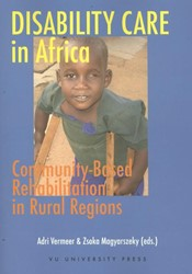DISABILITY CARE IN AFRICA. COMMUNITY-BAS -COMMUNITY-BASED REHABILITATION IN RURAL REGIONS