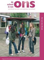De school is van ons -werkboek sociale vaardigheden op school Broek, Ad van den