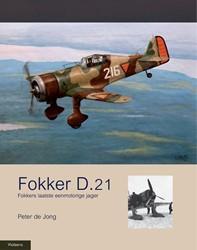 Fokker D.21 -fokkders laatste eenmotorige j ager Jong, Peter de