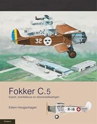 MILITAIRE HISTORIE FOKKER C.5 2 -EXPORT, LICENTIEBOUW EN DOORON TWIKKELINGEN HOOGSCHAGEN, EDWIN