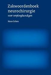 Zakwoordenboek neurochirurgie -VOOR VERPLEEGKUNDIGEN Cohen, Hans