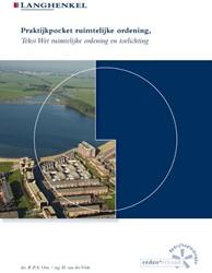 Praktijkpocket Ruimtelijke Ordening -Tekst Wet ruimtelijke ordening en toelichting Otte, drs. R.P.A.