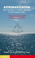Astonavigation -from Columbus to William Baren tsz for the modern sailor Werf, Siebren van der