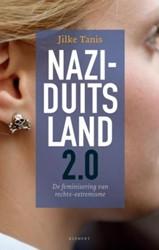 Nazi-Duitsland 2.0 -de feminisering van rechts-ext remisme Tanis, Jilke