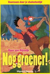 Nog groener! Duurzaam door je studen -duurzaam door je studententijd Rijswijk, Roos van