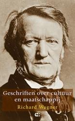 Geschriften over cultuur & maatschap Wagner, Richard