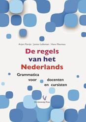 De regels van het Nederlands -grammatica voor docenten en cu rsisten Florijn, Arjen