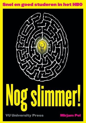 Nog Slimmer! -efficient en effectief studer en in het HBO Pol, Mirjam