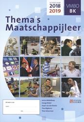 Thema's Maatschappijleer voor VMBO -les/werkboek 2018-2019 Middelkoop, Janine