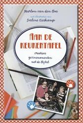 Aan de keukentafel -creatieve gezinsmomenten mat d e Bijbel Bos, Marlon Van den