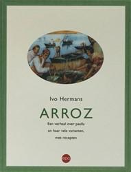 Arroz -een verhaal van paella en haar vele varianten. Hermans, I.