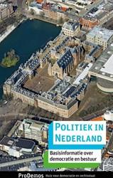 Politiek in Nederland -basisinformatie over democrati e en bestuur Ramkema, Harm