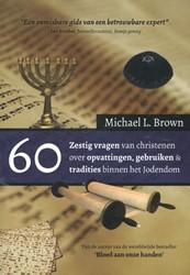 60 van christenen over opvattingen, gebr -een onmisbare gids van een bet rouwbare expert Brown, Michael L.