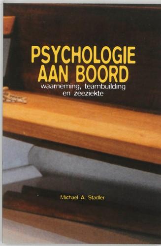 Psychologie aan boord -waarneming, teambuilding en ze eziekte Stadler, Michael