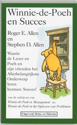 Winnie-de-Poeh en succes -waarin de Lezer en Poeh en zij n vrienden het Allebelangrijks Allen, R.E.