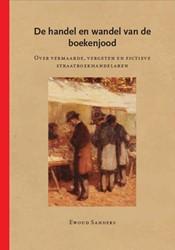 De handel en wandel van de boekenjood -over vermaarde, vergeten en fi ctieve straatboekhandelaren Sanders, Ewoud