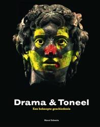 Drama & Toneel -een beknopte geschiedenis Schmeits, Marcel