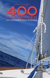 400 MAANDAGEN -EEN OCEAANREIS VOOR BEGINNERS BREE, HANS ELIAS DE