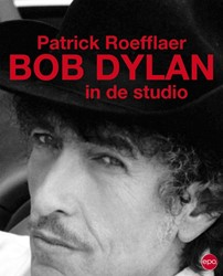 Bob Dylan in de studio Roefflaer, Patrick