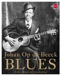 Blues -seks, moed en tegenspoed Beeck, Johan Op de