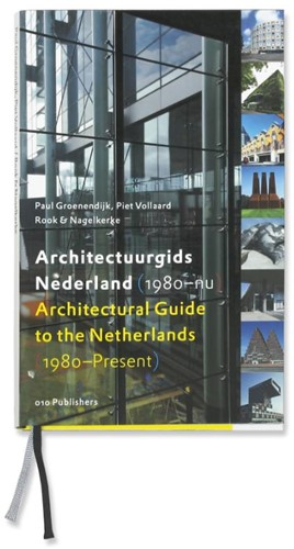 Architectuurgids Nederland (1980-nu) = A -architectuurgids Nederland 190 0-nu Groenendijk, P.