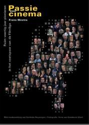 Passie voor cinema -ruim veertig jaar pionieren in het voetspoor van de filmliga Westra, Frans